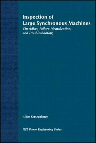 Inspection of Large Synchronous Machines: Checklists, Failure Identification,