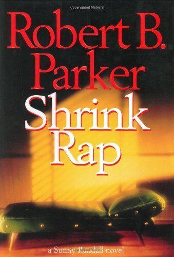 Shrink Rap By Robert B. Parker