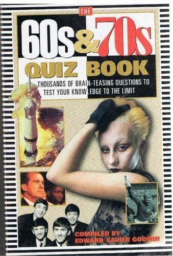 60s and 70s Quiz (Quiz Books) By Edward Xavier Godwin