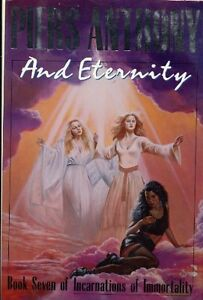 And Eternity (Incarnations of Immortality, Book 7) by Piers Anthony