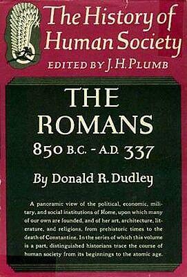 History Human Society Romans 850BC-337AD War Religion Politics Art Architecture
