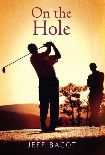 On The Hole