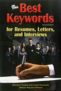 The Best Keywords for Resumes Letters Interviews Powerful  by Enelow Wendy S