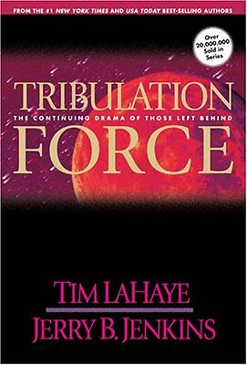 Tribulation Force: The Continuing Drama of Those Left Behind (Left Behind, Book