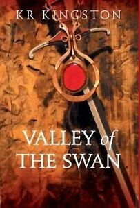 USED (LN) Valley of the Swan - The Dado Sagas by Kr Kingston