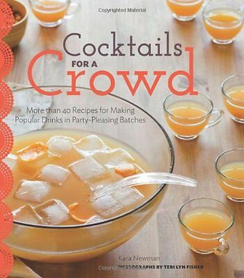 Cocktails for a Crowd: More than 40 Recipes for Making Popular Drinks in Party-P