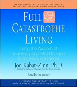 Full Catastrophe Living: Jon Kabat-Zinn Audiobook Abridged 5CDs