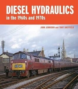 Diesel-Hydraulics in the 1960s and 1970s, John Jennison