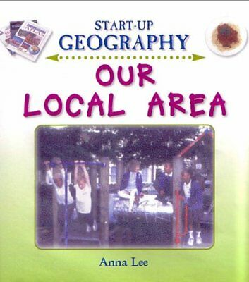 Good, Our Local Area (Start-Up Geography), Anna Lee, Book