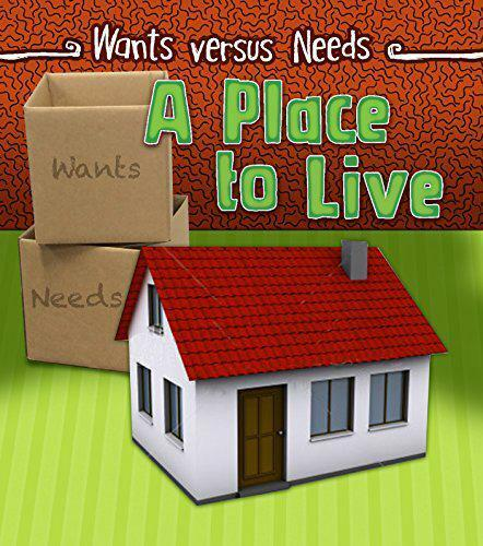 A Place to Live (Wants vs Needs) by Staniford, Linda   Paperback Book   97814062