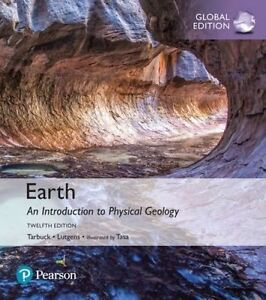 Earth: An Introduction to Physical Geology by Frederick K. Lutgens, Edward J. Ta