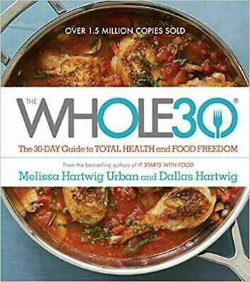 The Whole30 by Melissa Hartwig Urban (2015 : Digital)