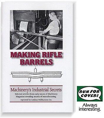 """Making Rifle Barrels"" Lee-Enfield gunsmithing (Lindsay how to book) on Rummage"