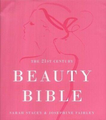 21st Century Beauty Bible by Fairley, Josephine Hardback Book The Cheap Fast