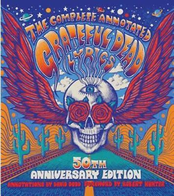 The Complete Annotated Grateful Dead Lyrics by David G Dodd: New