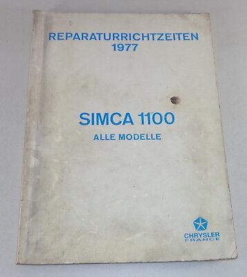 Reperaturrichtzeiten Chrysler Talbot Matra  Simca 1100 all Models from 1977