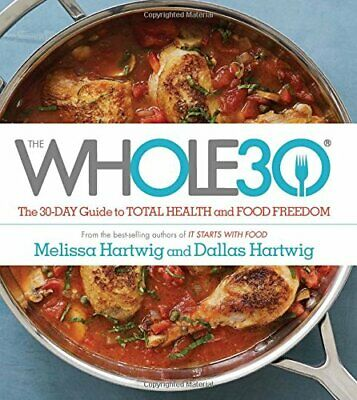 The whole30 the 30-day guide to total health & food freedom (2015, Digital Only)