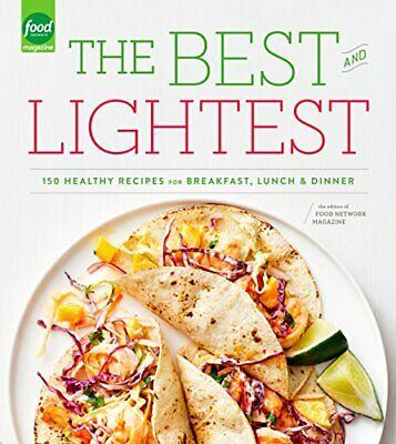The Best and Lightest: 150 Healthy Recipes for Breakfast, Lunch and Dinner: A (Best Breakfast For Dinner Recipes)