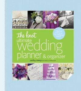 The Knot Ultimate Wedding Planner and Organizer by Carley Roney (2013, Hardcover