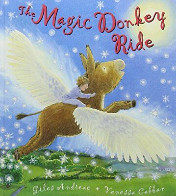 The Magic Donkey Ride By Giles Andreae, Vanessa Cabban. 9781843621928