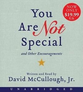 NEW You Are Not Special Low Price CD: ...And Other Encouragements