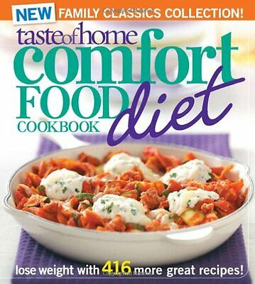 (Taste of Home Comfort Food Diet Cookbook: New Family Classics Collection: Lose W)