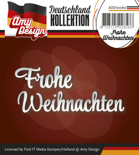 AMY DESIGN ~ DEUTSCHLAND COLLECTION ~ FROHE WEIHNACHTEN ~ Stanzschablone