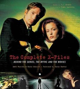 The-Complete-X-Files-Behind-the-Series-the-Myths-and-the-Movies