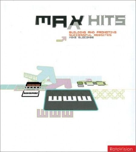 NEW WEB INTERNET BOOK Max Hits - Mike Slocombe (Hardback)