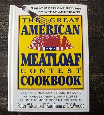 (The Great American Meatloaf Contest Cookbook: Grea)