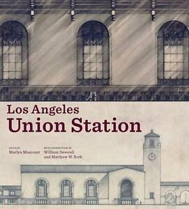 Los Angeles Union Station, Musicant, ., New Book