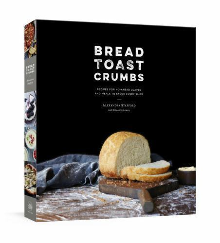Bread Toast Crumbs Recipes For No-Knead Loaves & Meals (2017, HC, 1st) Free Ship 2
