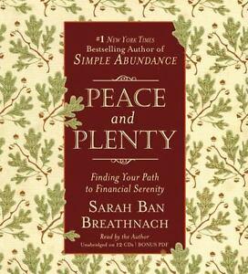 PEACE-AND-PLENTY-Sarah-Ban-Breathnach-NEW-Audio-CD-Unabridged-FINANCIAL-Comfort