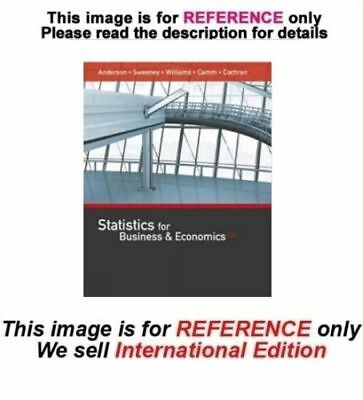Statistics for Business and Economics by Dennis Sweeney, 13th edition
