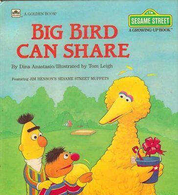 Big Bird Can Share  Sesame Street  A Growing Up Book  By Dina Anastasio