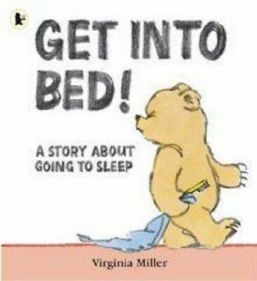 Get into Bed!, Miller, Virginia, UsedVeryGood, Paperback