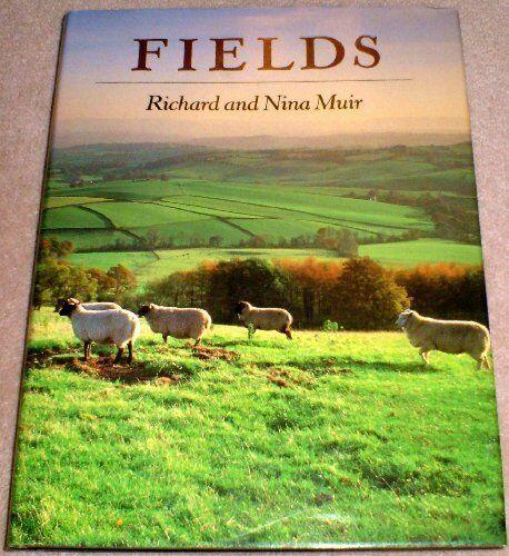 Fields By Richard Muir, Nina Muir