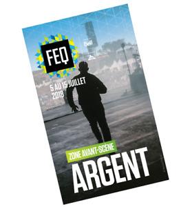FEQ- Festival d'été Quebec passe avant scène Argent