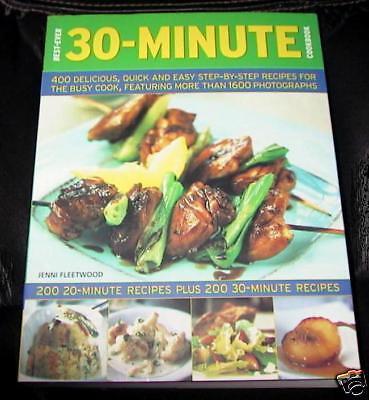 BEST-EVER 30 MINUTE COOKBOOK / 400 Recipes (2009) (Best 30 Minute Recipes)