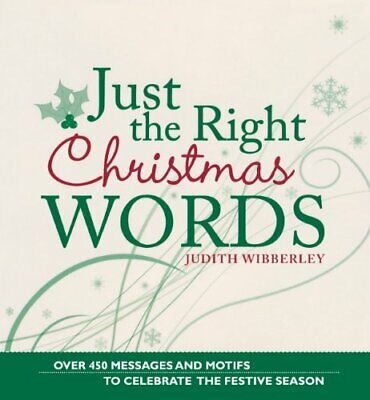 Just The Right Christmas Words,Judith Wibberley