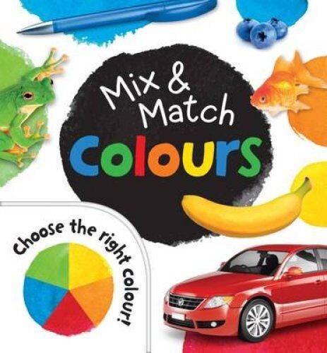 Mix and Match Colours 9781743407363 (Book, 2015)