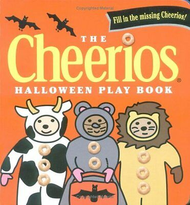 The Halloween Play (The Cheerios Halloween Play Book by Lee Wade)