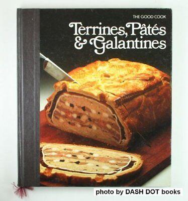 Terrines, Pates & Galantines (The Good Cook Techni
