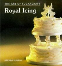 The Art of Sugarcraft: Royal Icing by Purton, Brenda Book ...