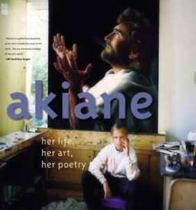 Akiane: Her Life, Her Art, Her Poetry by Akiane Kramarik: New