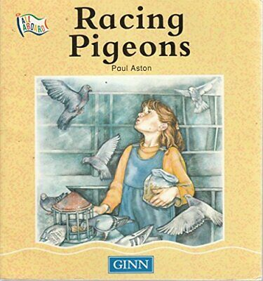 Racing Pigeons (ALL ABOARD), Aston, Paul, Used; Good Book