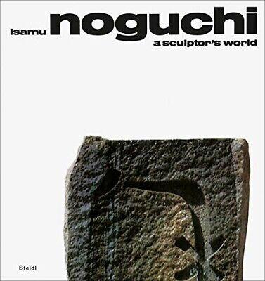 Isamu Noguchi: A Sculptors World (Steidl)
