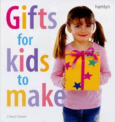 Gifts for Kids to Make,Cheryl - Gifts For Kids To Make