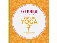 Light on Yoga: The Definitive Guide to Yoga Practice by B. K. S. Iyengar, used for sale  St Helens, Merseyside