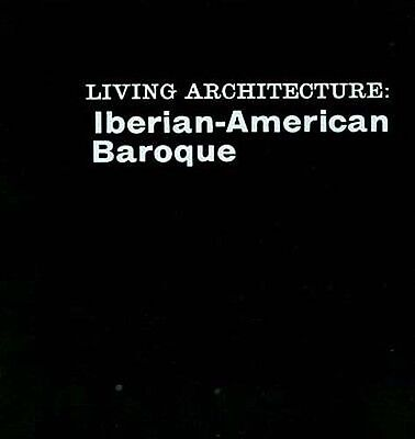 Iberian Latin American Baroque Portugal Spanish Colonial Architecture 16th-17thC